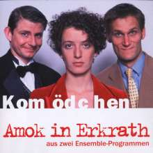 Kommödchen: Amok in Erkrath (Live), CD