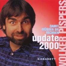 Volker Pispers: Update 2000 - Damit müssen Sie rechnen, 2 CDs