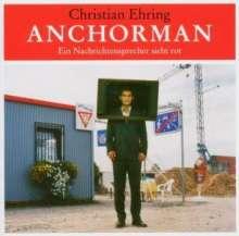 Anchorman,ein Nachrichtensprecher sieht rot, CD