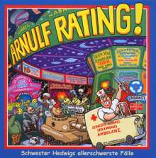 Arnulf Rating: Schwester Hedwigs allerschwerste..., CD