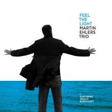 Martin Ehlers (geb. 1962): Feel The Light, CD