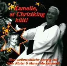 Gaby Köster & Manes Me.: Kamelle, et Christking kütt, CD