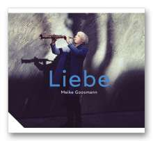 Meike Goosmann (geb. 1966): Liebe, CD