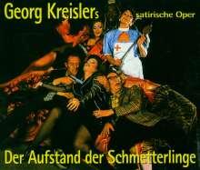 Georg Kreisler (1922-2011): Der Aufstand der Schmetterlinge (Satirische Oper), 2 CDs