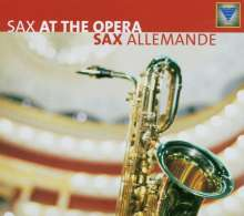 Sax Allemande - Sax at the Opera, CD