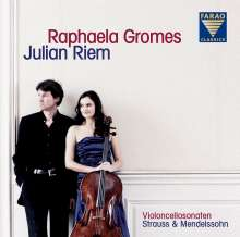 Raphaela Gromes & Julian Riem - Cellosonaten von Strauss & Mendelssohn, CD