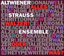 Alt-Wiener Strauss-Ensemble  - Alles Walzer! ... oder was?, CD