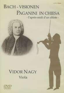 Vidor Nagy - Bach-Visionen/Paganini in Chiesa, 2 DVDs