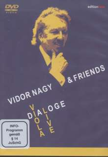 Vidor Nagy & Friends - Dialoge, 2 DVDs