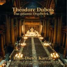 Theodore Dubois (1837-1924): Das Orgelwerk II, CD