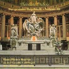 Theodore Dubois (1837-1924): Das Orgelwerk III, CD