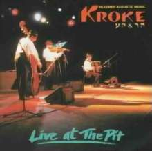 Jiddisch - Kroke:Live At The Pit, CD