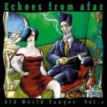 Echoes From Afar: Old World Tangos Vol. 1, CD