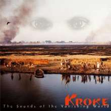 Kroke: The Sounds Of The Vanishing World, LP