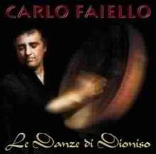 Carlo Faiello: Le Danze Di Dioniso, CD