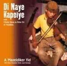 Di Naye Kapelje: A Mazeldiker Yid, CD