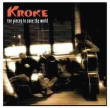 Kroke: Ten Pieces To Save The World, CD
