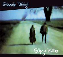 Sanda Weigl: Gypsy Killer, CD