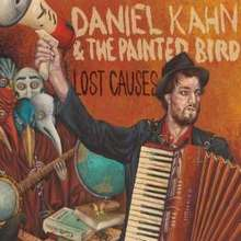 Daniel Kahn & The Painted Bird: Lost Causes, CD