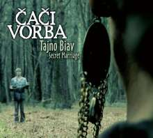 Čači Vorba: Tajno Biav: Secret Marriage, CD