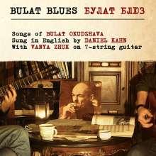 Daniel Kahn & Vanya Zhuk: Bulat Blues, CD
