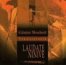 "Günter Neubert (geb. 1936): Vokalsinfonik ""Laudate Ninive"", CD"