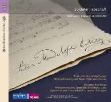 Felix Mendelssohn Bartholdy (1809-1847): Mendelssohn Anthologie VIII - Soldatenliebschaft, CD