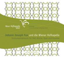 """Johann Joseph Fux (1660-1741): Instrumentalmusik """"Johann Fux und die Wiener Hofkapelle"""", CD"""