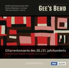 Gee's Bend - Gitarrenkonzerte des 20./21. Jahrhunderts, CD