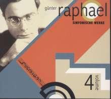 Günter Raphael (1903-1960): Günter Raphael Vol.4 - Sinfonische Werke, CD