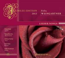 "Felix Weingartner (1863-1942): Lieder ""Jubilee Edition 2013"", CD"