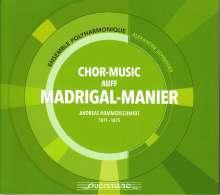 Andreas Hammerschmidt (1612-1675): Chor-Music auff Madrigal-Manier, CD