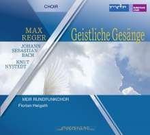 Max Reger (1873-1916): Geistliche Gesänge op.110, CD