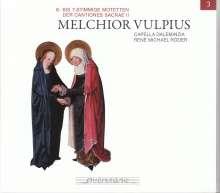 Melchior Vulpius (1570-1615): Cantiones Sacrae II, 2 CDs