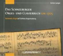 Enrico Langer - Das Schneeberger Orgel- und Clavierbuch um 1705, CD