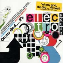 Oh My God...It's Electro House Vol.3, CD