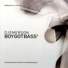 Boy Got Bass 3 (DJ Emerson), CD