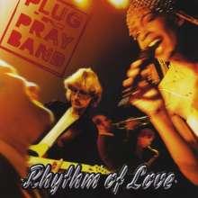 Plug'N Pray Band: Rhythm Of Love, CD