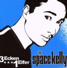 Space Kelly: 3 Ecken 1 Elfer, CD
