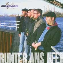 Abschlach!: Runter ans Ufer, CD