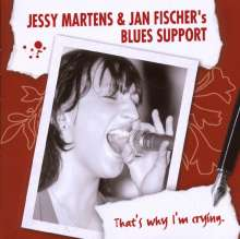 Jessy Martens: That's Why I'm Crying, CD