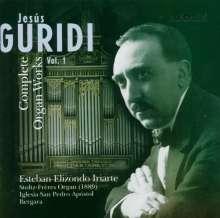 Jesus Guridi (1886-1961): Sämtliche Orgelwerke Vol.1, CD
