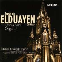 Thomas Maria de Elduayen (1882-1953): Orgelwerke, CD