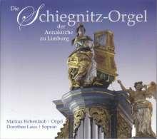 Markus Eichenlaub - Die Schiegnitz-Orgel der Annakirchen zu Limburg, CD