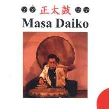 Japan - Masa Daiko: Die japanische Trommel, CD