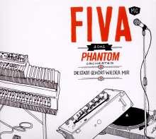 Fiva & Das Phantom Orchester: Die Stadt gehört wieder mir, CD