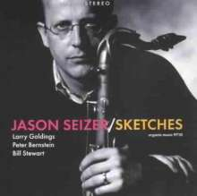 Jason Seizer (geb. 1964): Sketches, CD