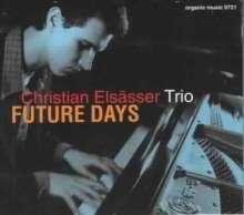 Christian Elsässer (geb. 1983): Future Days, CD