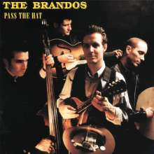 The Brandos: Pass The Hat (Limited-Numbered-Edition), LP
