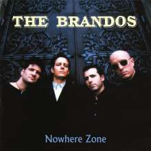 The Brandos: Nowhere Zone (Limited-Numbered-Edition), LP